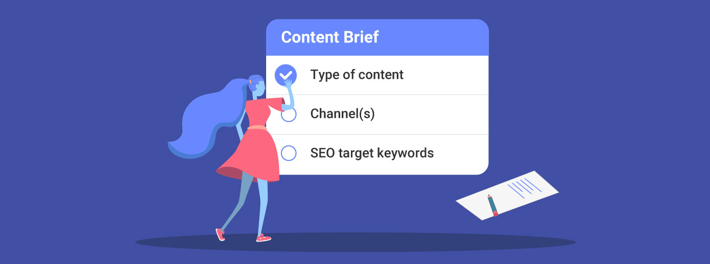 Why the Content Brief Is King of Content and How to Create It